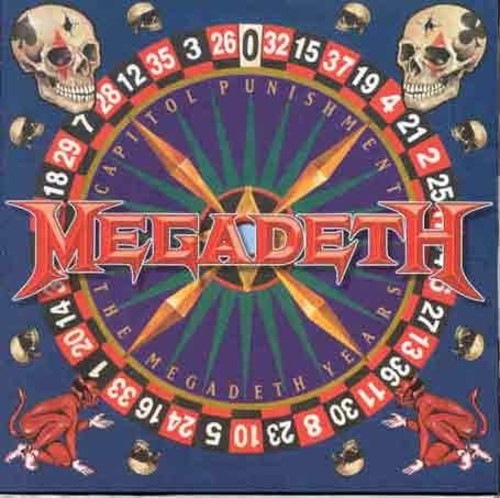 Megadeth-Capitol Punishment: The Megadeth Years