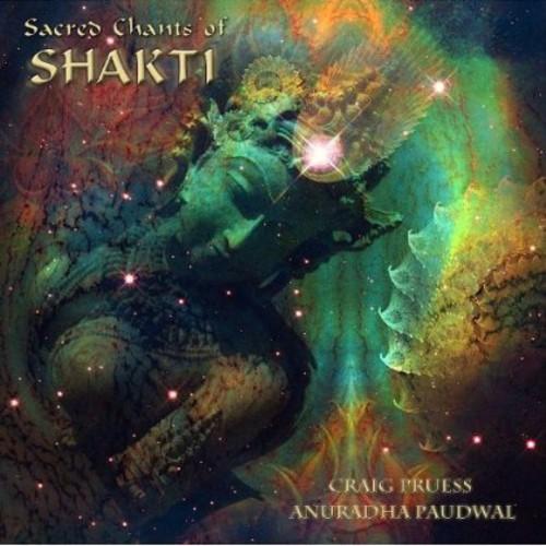 Sacred Chants of Shakti