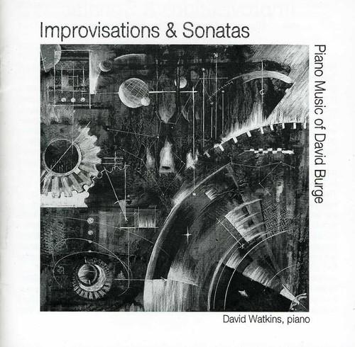 Improvisations & Sonatas: Piano Music of Burge