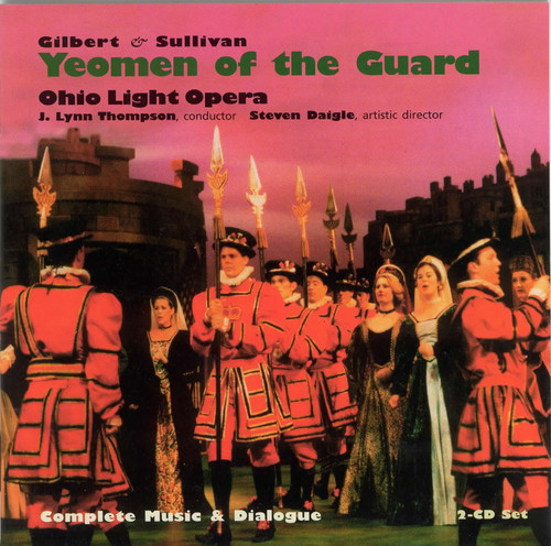 Gilbert/ Sullivan : Yeomen of the Guard