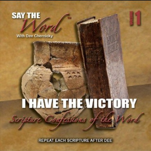 Say the Word I Have the Victory 1