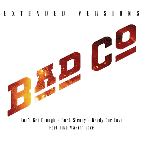 Bad Company-Extended Versions