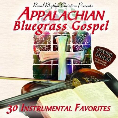 Appalachian Bluegrass Gospel Power Picks: 30 / Various