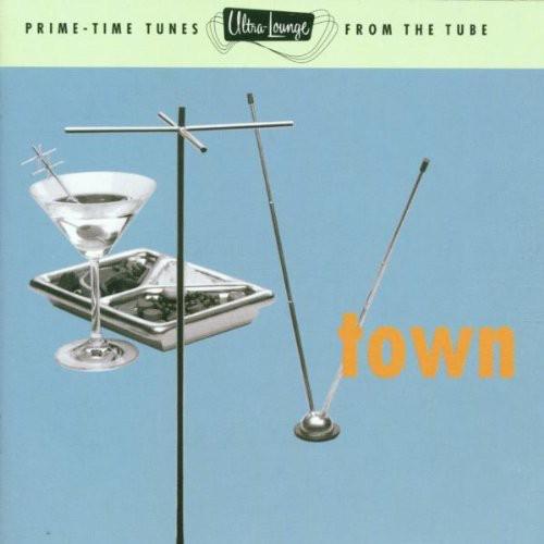 TV Town: Ultra Lounge 13 /  Various