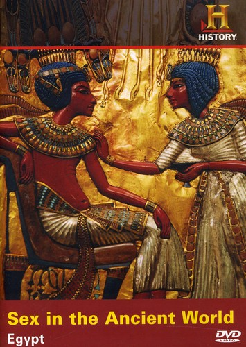 Sex in the Ancient World: Egypt