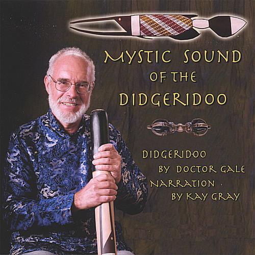 Mystic Sound Of The Didgeridoo