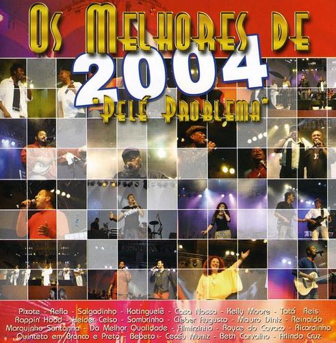 Os Melhores de 2004 [Import]