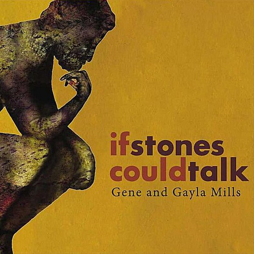 If Stones Could Talk
