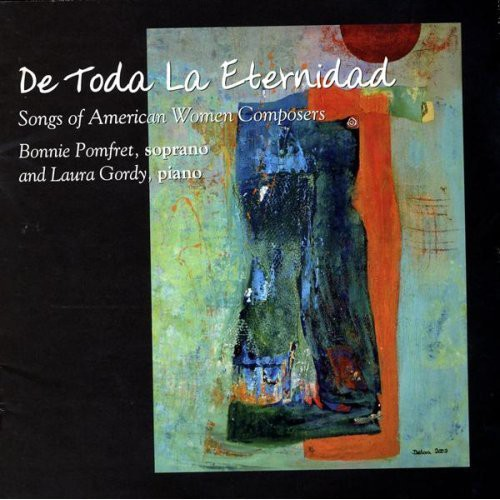 De Toda la Eternidad: Songs of American Women Composers
