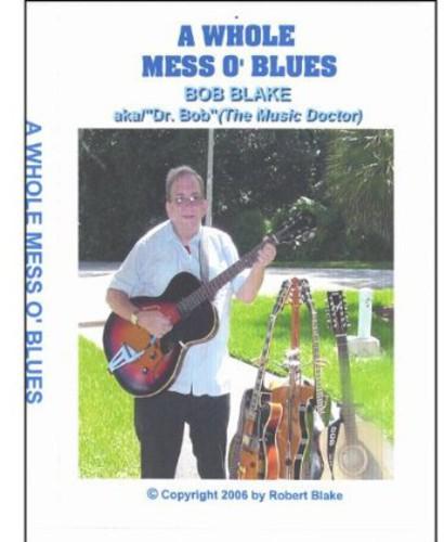 Whole Mess O Blues