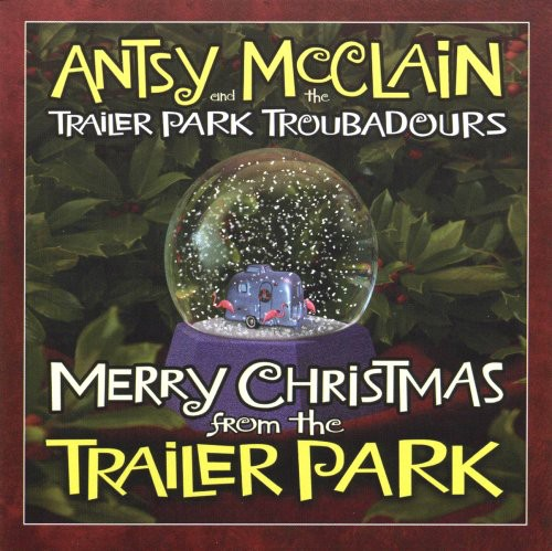 Merry Christmas from the Trailer Park