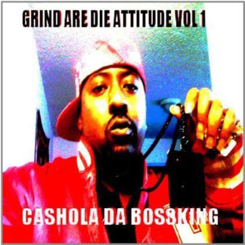 Grind Are Die Attitude 1