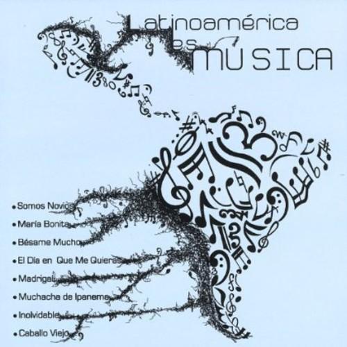 Latinoamerica Es Musica