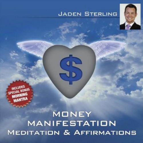 Money: Healing Meditation & Affirmations