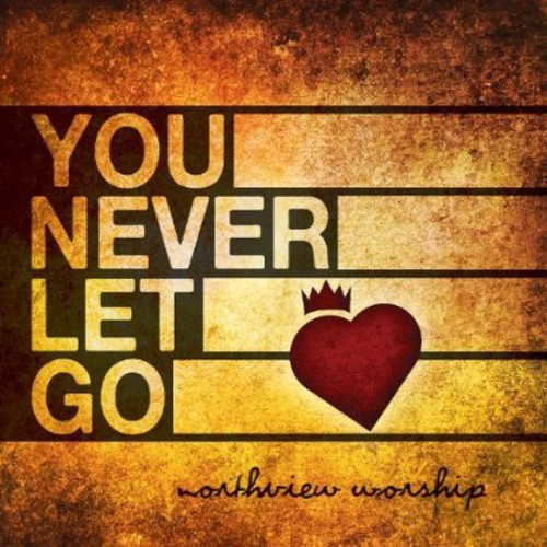You Never Let Go