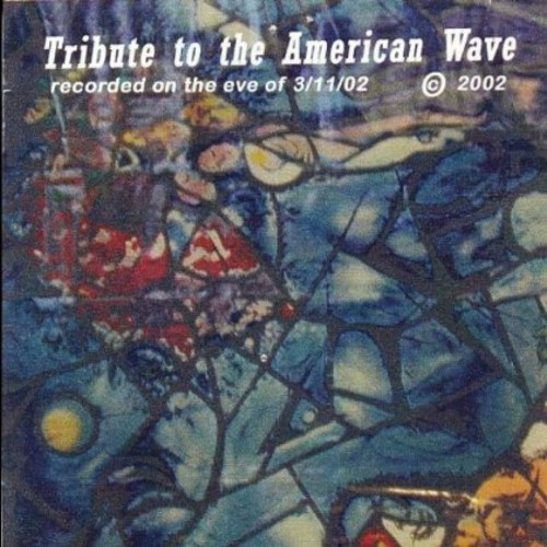 Tribute to the American Wave