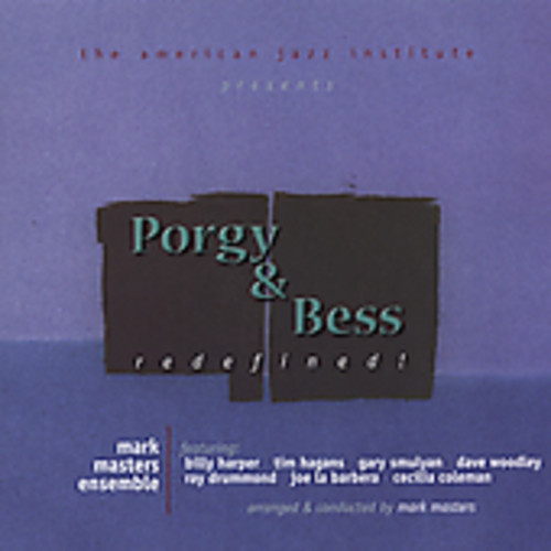 Porgy and Bess: Redefined