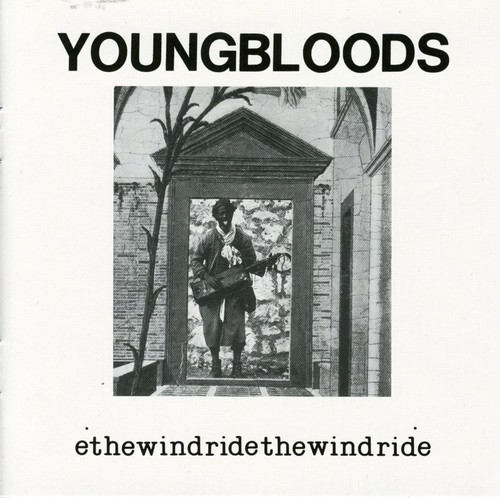 The Youngbloods-Ride the Wind