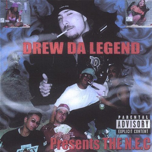 Drew Da Legend Presents the N.E.C.