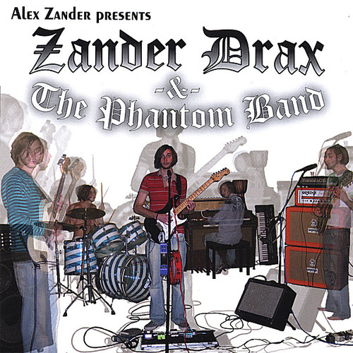 Alex Zander Presents Zander Drax & the Phantom Ban