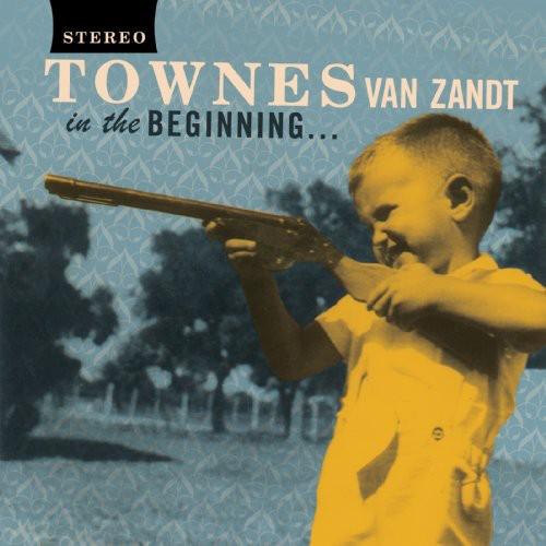 Townes Van Zandt-In the Beginning