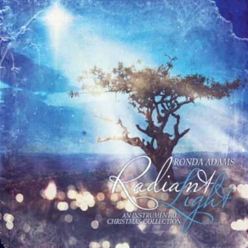 Radiant Light: An Instrumental Christmas Collectio