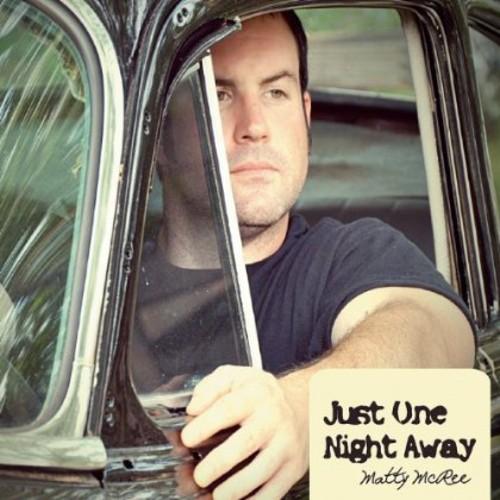 Just One Night Away