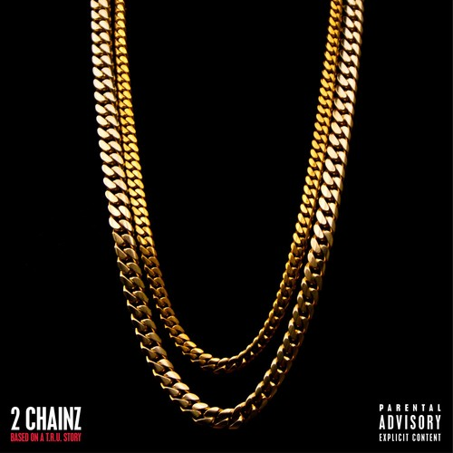 2 Chainz-Based on a T.R.U. Story