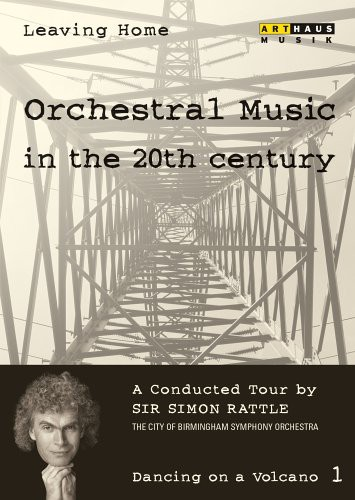 Leaving Home: Orchestral Music in the 20th Century