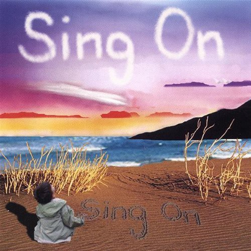 Sing on