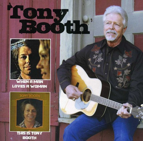 When a Man Loves a Woman: This Is Tony Booth