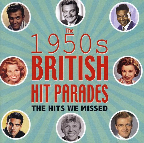 British Hit Parades: The Hits We Missed 1954-59
