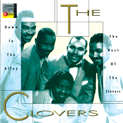 Down in the Alley: Best of the Clovers