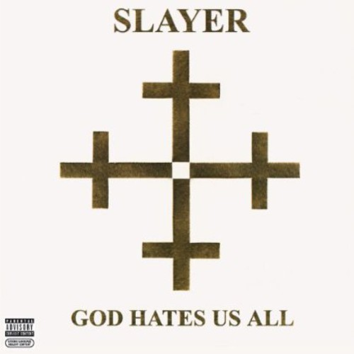 God Hates Us All [Explicit Content]