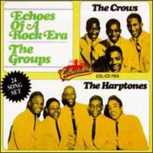 Echoes Of A Rock Era: The Groups