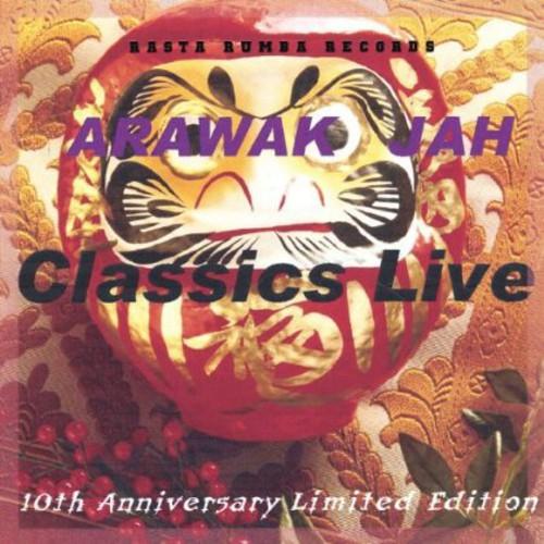 Arawak Jah Classics Live!