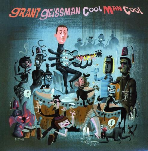 Grant Geissman-Cool Man Cool