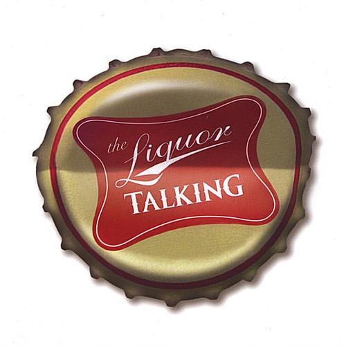 Liquor Talking