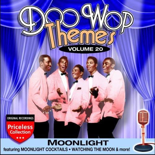 Doo Wop Themes, Vol. 20: Moonlight
