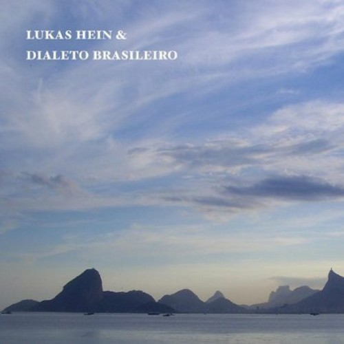 Lukas Hein & Dialeto Brasileiro