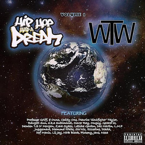 Hip Hop Had a Dream: The World Wide Tape 1 /  Various