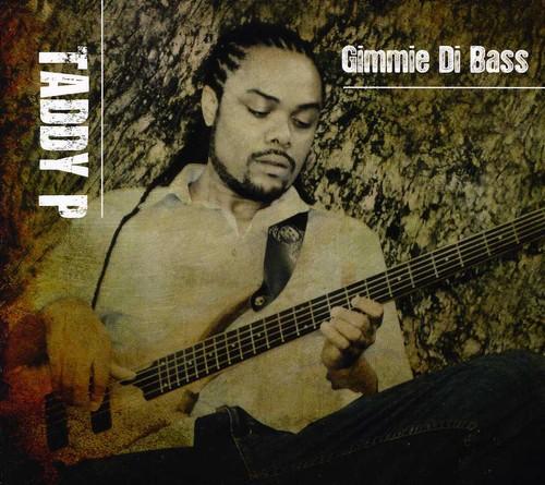 Gimmie Di Bass