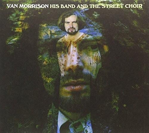 Van Morrison-His Band & the Street Choir