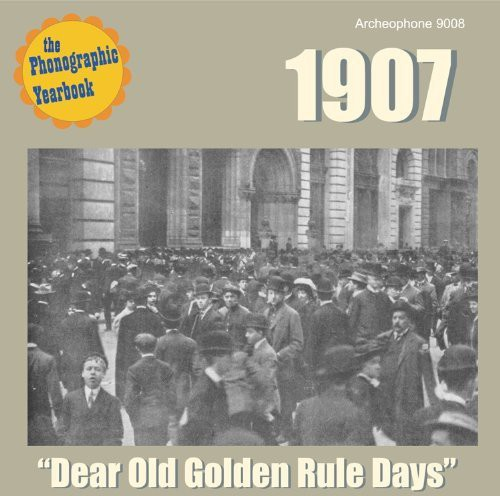 """The Phonographic Yearbook - 1907: """"Dear Old Golden Rule Days"""""""