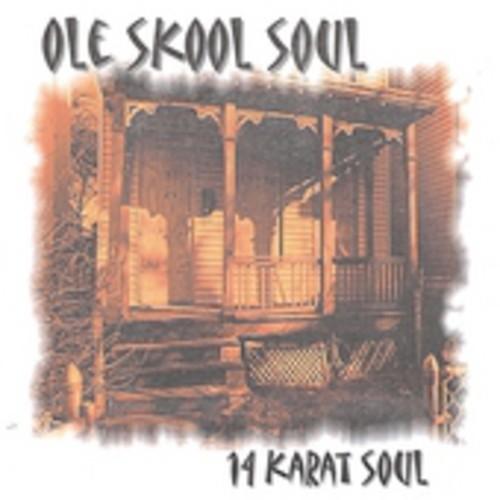 Ole Skool Soul