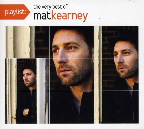Mat Kearney-Playlist: The Very Best of Mat Kearney