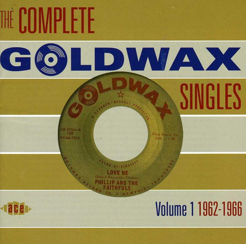 The Complete Goldwax Singles, Vol. 1 1962-1966 [Import]
