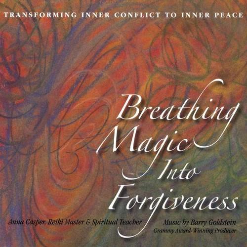 Breathing Magic Into Forgiveness