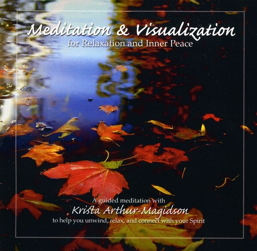 Meditation & Visualization for Relaxation & Inner