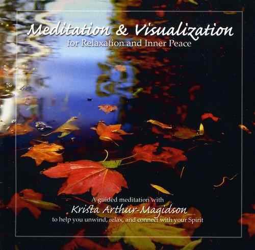 Meditation & Visualization for Relaxation & Inner